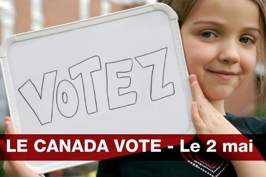 Le Canada vote - le 2 mai