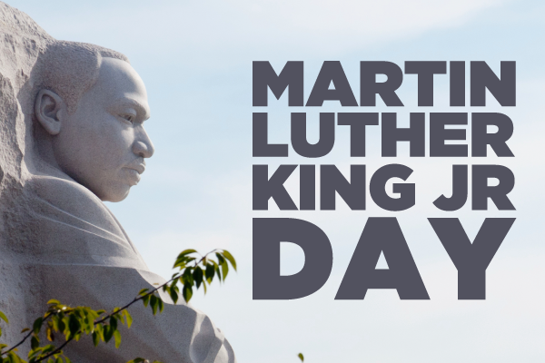 Martin Luther King Jr Day Jan 19