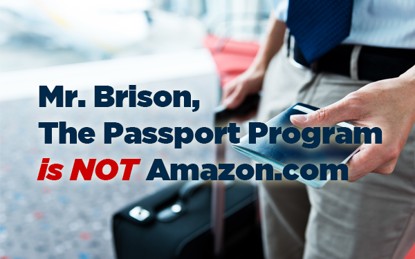 Mr. Brison, Passport Canada is NOT Amazon.